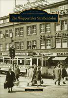 Straßenbahn Wuppertal NRW Geschichte Strecken Bildband Bilder Buch Fotos AK Book