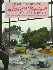 The Bed & Breakfast Cookbook by Murphy, Martha Watson, Good Book