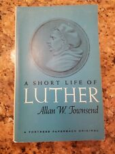 A Short Life of Luther by Allan W. Townsend - 1967 RARE BOOK LIMITED EDITIONS