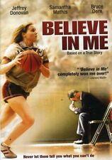 Believe In Me (DVD, 2007, WS) Samantha Mathis, Bruce Dern, Jeffrey Donovan  LN