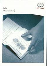 TOYOTA   YARIS Betriebsanleitung 2011 Bedienungsanleitung Handbuch Bordbuch  BA