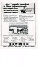 PUBLICITE  1978   LEROY MERLIN    on y troute de tout bricolage gros oeuvre
