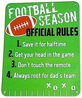"""FOOTBALL SEASON RULES - Small Home Decor Metal Plaque Sign  - 6"""" X 7"""" Great Gift"""