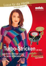 Handarbeitsbuch Turbostricken mit der addi express 991-0/992-0 deutsch/english