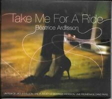 CD DIGIPACK 12T TAKE ME FOR A RIDE UNE PLAYLIST DE BEATRICE ARDISSON 2007 NEUF