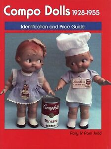 Vintage Composition Compo Dolls 1928-1955 Makers Models Dates Etc. / Scarce Book