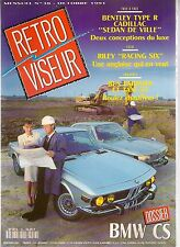 RETROVISEUR 38 1991 DOSSIER 18p BMW CS 1965 75 RILEY RACING SIX, BENTLEY TYPE R