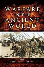 Warfare in the Ancient World by Brian Todd Carey (2006, Hardcover)