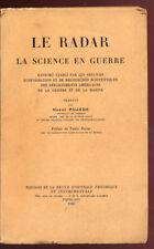 H. PUJADE, LE RADAR LA SCIENCE EN GUERRE