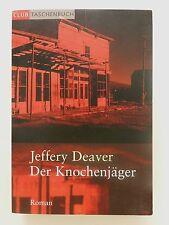 Jeffery Deaver Der Knochenjäger Roman Thriller Club Verlag