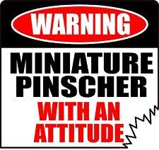 """Warning Miniature Pinscher With An Attitude 4"""" Tattered Edge Dog Sticker"""