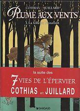 JUILLARD. Plume aux Vents 1. La Folle et l'Assassin. Dargaud 1995 EO avec bande