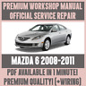 WORKSHOP MANUAL SERVICE & REPAIR GUIDE for MAZDA 6 2008-2011 +WIRING