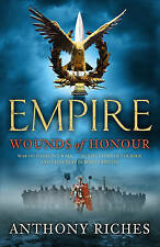 Wounds of Honour (Empire) by Anthony Riches, Book, New (Paperback)