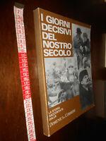 libro :I giorni decisivi del nostro secolo Domenica del Corriere suppl. genn. 19