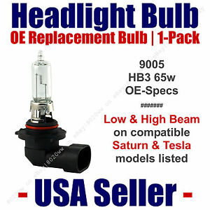 Headlight Bulb Low/High OE Replacement Fits Listed Saturn & Tesla Models - 9005