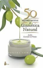 50 mejores recetas de cosmetica natural, Las (Spanish Edition)-ExLibrary
