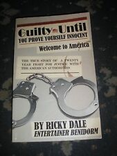 GUILTY UNTIL YOU PROVE YOURSELF INNOCENT TRUE STORY OF 20 YEAR FIGHT FOR JUSTICE