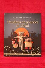 Doudous et poupées en tricot - Catherine Bouquerel - Livre - Occasion
