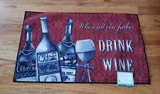 Grandeur Kitchen Floor Mat Rug 20x34 When all else fails Drink Wine! Cabernet