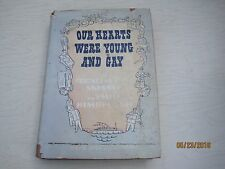 1942 - Our Hearts Were Young and Gay by Cornelia Otis Skinner Kimbrough hb jk128
