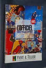 B245 ARGUS L'OFFICIEL DES TELECARTES CATALOGUE DE COTATION   1993 YVERT TELLIER