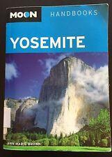 Moon Handbooks: Moon Yosemite by Ann Marie Brown (2011, Paperback)