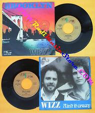 LP 45 7'' WIZZ Brooklyn Ain't it crazy italy UNI FUNK A.R. 02148 no cd mc dvd