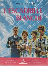 SIGNE DE PISTE N° 62 / L'ESCADRILLE BLANCHE -1954- TTBE ! - SCOUTISME