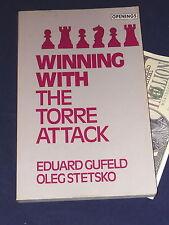 Winning with Torre Attack Gennady Gufeld Oleg Stetsko Paperback Chess Book
