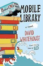 Mobile Library: A Novel, Whitehouse, David, Good Book