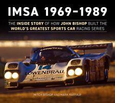 IMSA 1969-1989 book  Mitch Bishop  Mark Raffauf BIMSA