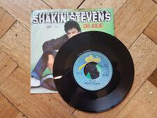 "shakin stevens oh julie 7"" vinyl record"
