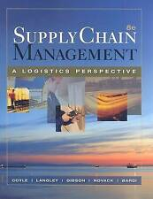 Supply Chain Management: A Logistics Perspective by Robert A Novack, C John...