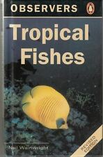 The Observer's Book of Tropical Fishes : Neil Wainwright