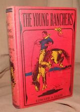 The Young Ranchers or Fighting the Sioux by Edward S Ellis HC 1895 EX