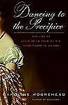 Dancing to the Precipice : The Life of Lucie de la Tour du Pin, Eyewitness to an