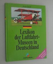 Lexikon der Luftfahr- Museen in Deutschland /Rudolf Storck