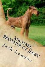 Michael, Brother of Jerry by London, Jack 9781542363341 -Paperback