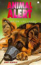 Very Good, Animal Alert 3  Killer On The Loose, Oldfield, Jenny, Book