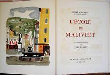 Chamson L'école de Malivert Lithographies Yves Brayer + 1 aquarelle signé + menu