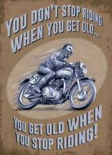 """""""You get old when you stop riding your bike"""" metal sign 15x20cm wall plaque"""
