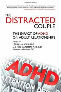 Distracted Couple: The Impact of ADHD on Adult Relationships