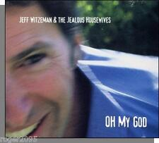 Jeff Witzeman & The Jealous Housewives - Oh My God - New 2002 CD!