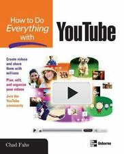 NEW - How to Do Everything with YouTube by Fahs, Chad
