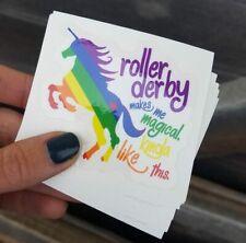 "ROLLER DERBY Makes Me MAGICAL RAINBOW UNICORN STICKER 3"""