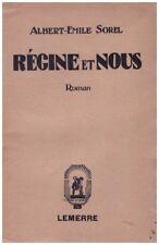 SOREL Albert-Emile - REGINE ET NOUS - DEDICACE - 1930