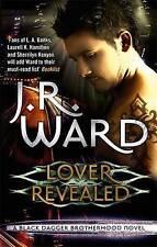 LOVER REVEALED Black Dagger Brotherhood Series Book 4 / J R WARD  9780749955328