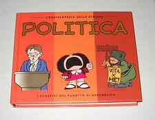L'Enciclopedia delle strisce 6 POLITICA I classici del fumetto di Repubblica