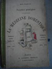 la medecine domestique, ris paquot 1894 ?